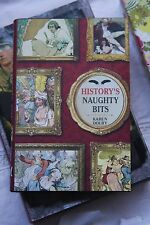 History's Naughty Bits by Karen Dolby Hardcover with Dust Jacket