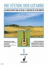 An Hour with the Guitar Volume 1 - A Guitar Anthology NEW Schott 049010743