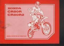 (C7A) REVUE TECHNIQUE MANUEL ATELIER MOTO HONDA CR 80R / CR 80 R2 de 1996