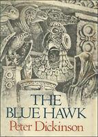 Dickinson, Peter THE BLUE HAWK US HCDJ 1st/1st NF