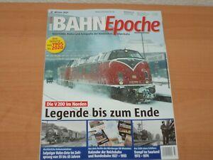 """BAHN EPOCHE 37 Winter 2021 """"Die V200 im Norden Legende bis zum Ende"""""""