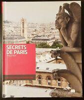 Secret de Paris - Philippe Krief - Editions Massin, BE. 2010.