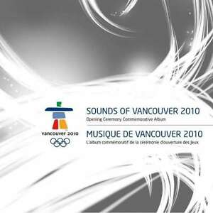 Sounds of Vancouver 2010 Opening Ceremony  new cd  in Seal