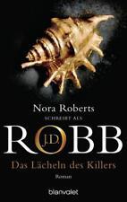 Das Lächeln des Killers / Eve Dallas Bd.13 von Nora Roberts und J. D. Robb (2007, Taschenbuch)