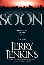 SOON The Beginning of the End Novel Jerry B Jenkins 2003 HCDJ Before Left Behind