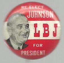 LYNDON JOHNSON, RE-ELECT LBJ PRESIDENT POLITICAL CAMPAIGN PIN