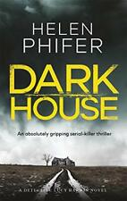 Dark House (Detective Lucy Harwin) By Helen Phifer