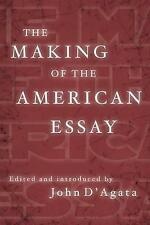 DAgata, John : The Making of the American Essay (New Hi