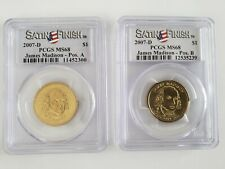 2007-D James Madison Presidential Dollar PCGS MS68 Satin Finish Positions A & B