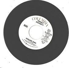 DENNY DOHERTY--7'-PROMO 45--(INDIAN GIRL)--MONO/STEROE--EX/VG++
