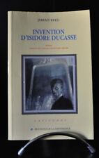 "Jeremy reed ""invention of Isidore Ducasse"" editions of the difference, 1996"