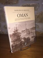 Oman. Vingt-cinq siècles de récit de voyage par Xavier Beguin Billecocq