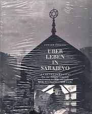 """Überleben in Sarajevo Serotta """"La Benevolencija"""" Wie eine jüdische Gemeinde  NEU"""