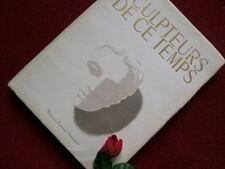 BASCHET  JACQUES : SCULPTEURS DE CE TEMPS 1946 ( EDITION ORIGINALE )