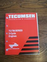 Tecumseh TC/TM 2-cycle Engine Technician's Handbook 694782 Repair Manual 2005