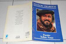 Spartiti LUCIANO PAVAROTTI Popular italian songs PIANO VOCAL Sheet Songbook