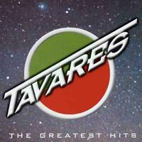 TAVARES - THE GREATEST HITS NEW CD