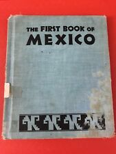 The First Book Of Mexico