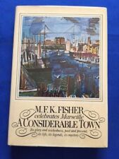 A CONSIDERABLE TOWN - FIRST EDITION BY M.F.K. FISHER