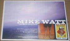 Mike Watt 1997 CONCERT GIG POSTER The Minutemen/Stooges/firehose/no-cd/lp