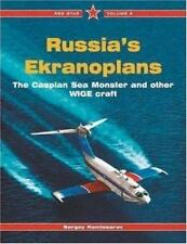 Russia's Ekranoplans: The Caspian Sea Monster and other WIGE Craft - Red Star Vo