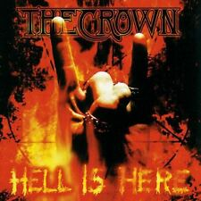 THE CROWN - Hell Is Here CD