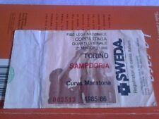 BIGLIETTO TICKET CALCIO TORINO - SAMPDORIA QUARTI COPPA ITALIA 1985/86(MARATONA)