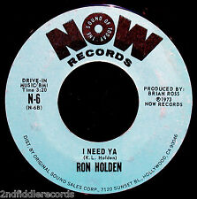 RON HOLDEN-I Need Ya & Can You Talk?-Rare Funk & Northern Soul 45-NOW #N-6