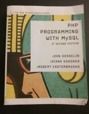 Web Technologies: The Php Programming with MySql by Robert Easterbrooks, Diana K