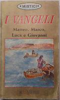 I Vangeli. Matteo, Marco, Luca e Giovanni - Demetra S.R.L. - 1997 - G