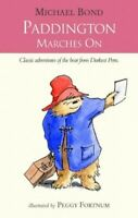Paddington Marches On by Bond, Michael Paperback Book The Fast Free Shipping
