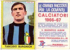 FIGURINA PANINI 1966 1967 , INTER , TARCISIO BURGNICH  , PERFETTA  , -A77