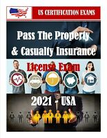 PROPERTY & CASUALTY INSURANCE LICENSE EXAM (USA) 2021