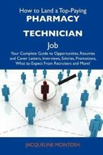 How to Land a Top-Paying Pharmacy Technician Job : Your Complete Guide to...