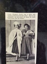 B1o  ephemera 1950s picture film star elizabeth taylor graduation day with mum