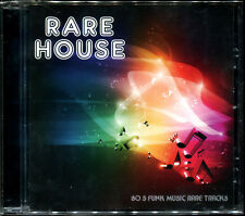 RARE HOUSE - 80'S FUNK MUSIC RARE TRACKS - CD COMPILATION NEW AND SEALED