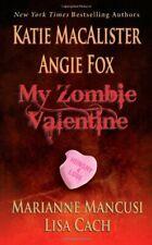 My Zombie Valentine,Katie MacAlister,et al.