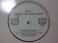 "K. F. Crazy for your love 12"" ITALO ZONE RARISSIMO"