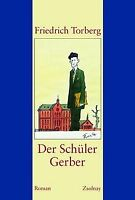 Der Schüler Gerber: Roman von Torberg, Friedrich | Buch | Zustand sehr gut