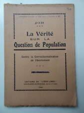 Job La Vérité sur la Question de Population Avortement Ed. L'Idée Libre 1924