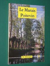 Le Marais Poitevin M. MOINARD