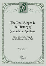Dr. Paul Singer & the History of Shanahan Auctions