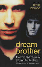 Dream Brother: The Lives and Music of Jeff and Tim Buckley,Browne, David,New Boo