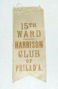 1888 BENJAMIN HARRISON CLUB PHILADELPHIA ribbon badge campaign political