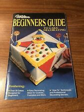 WILTON BAKING CO. BEGINNERS GUIDE TO CAKE DECORATING COOKBOOK BOOK 1981