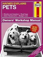 d4c08a3e81c Pets (Haynes Explains) By Boris Starling Hardcover New 9781785211539