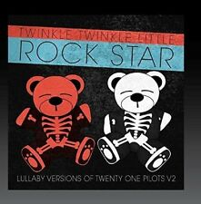Lullaby Versions of Twenty One Pilots, Vol.2 by Twinkle Twinkle Little Rock Star (CD, Nov-2017, Roma Music Group)