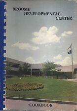 BINGHAMTON NY 1984 BROOME DEVELOPMENTAL CENTER PARENTS COOK BOOK * NEW YORK RARE