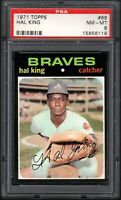 1971 TOPPS #88 HAL KING ATLANTA BRAVES PSA 8 NM/MT