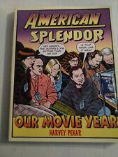 AMERICAN SPLENDOR OUR MOVIE YEAR By Harvey Pekar Ballantine Books